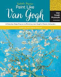 Fantastic Forgeries  Paint Like Van Gogh
