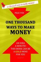 One Thousand Ways to Make Money PDF