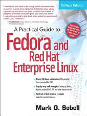 A Practical Guide to Fedora and Red Hat Enterprise Linux: Edition 4