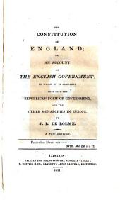 The Constitution of England; Or, An Account of the English Government ... A New Edition