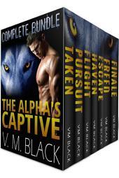 The Alpha's Captive Complete Bundle: BBW Shifter Werewolf Romance Books 1-7