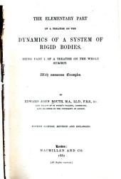 A Treatise on the Dynamics of a System of Rigid Bodies. With Numerous Examples: The elementary part