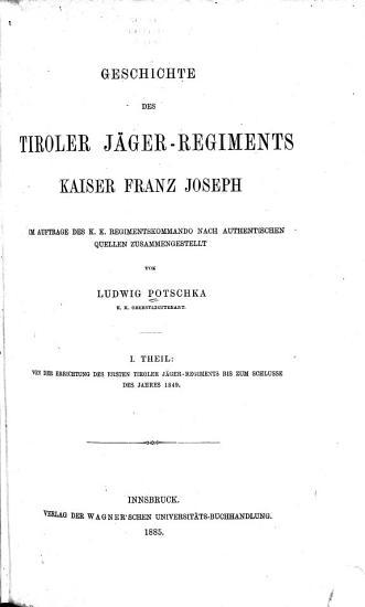Geschichte des Tiroler j  ger regimentes Kaiser Franz Joseph PDF