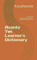 Asante Twi Learner's Dictionary