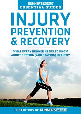 Runner s World Essential Guides  Injury Prevention   Recovery