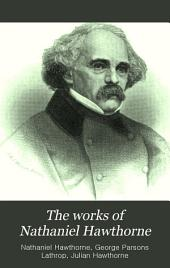 The Works of Nathaniel Hawthorne: Volume 12