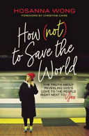 How  Not  to Save the World PDF