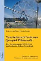 Vom  Kulturpark Berlin  zum  Spreepark Pl  nterwald  PDF