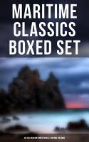 Maritime Classics Boxed Set  46 Sea Adventures Novels in One Volume PDF