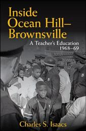 Inside Ocean Hill–Brownsville: A Teacher's Education, 1968–69