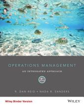 Operations Management: An Integrated Approach, 6th Edition: Edition 6