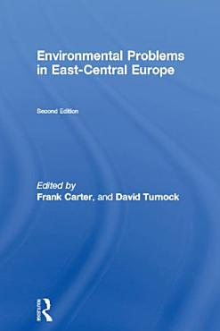 Environmental Problems in East Central Europe PDF