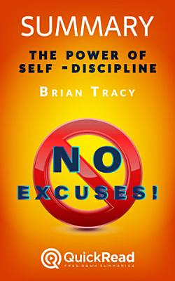 Summary of    No Excuses     by Brian Tracy   Free book by QuickRead com