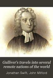 Gulliver's Travels Into Several Remote Nations of the World, in Four Parts