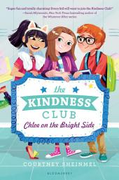 The Kindness Club: Chloe on the Bright Side