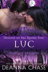 Luc: Wolves of the Rising Sun #3: Mating Season
