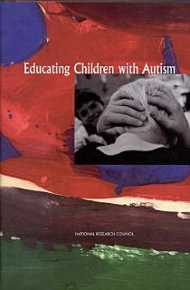 Educating Children with Autism Book