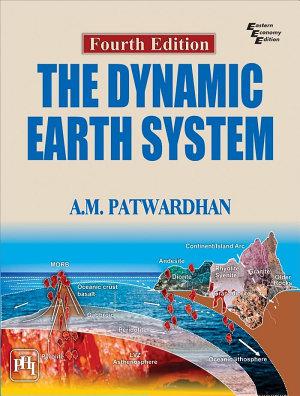 THE DYNAMIC EARTH SYSTEM  Fourth Edition PDF