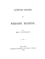 Autumn Hours and Fireside Reading