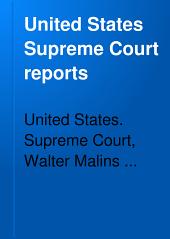United States Supreme Court Reports: Volumes 151-154