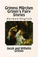 Grimms Märchen / Grimm's Fairy Stories