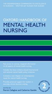Oxford Handbook of Mental Health Nursing: Edition 2