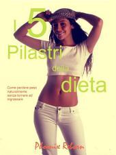 I 5 pilastri della dieta