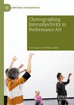 Choreographing Intersubjectivity in Performance Art
