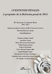 Cuestiones Penales. A propósito de la Reforma penal de 2015.