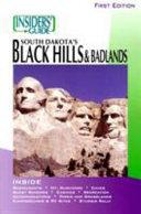Insiders  Guide to South Dakota s Black Hills and Badlands PDF