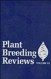 Plant Breeding Reviews: Volume 13