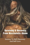 Surviving & Recovery From Narcissistic Abuse