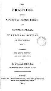 The Practice of the Courts of King's Bench and Common Pleas in Personal Actions: Volume 2