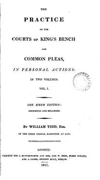 The Practice of the Courts of King s Bench and Common Pleas in Personal Actions PDF