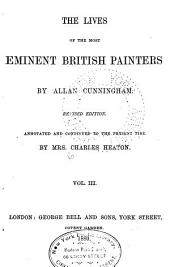 The Lives of the Most Eminent British Painters: Volume 3