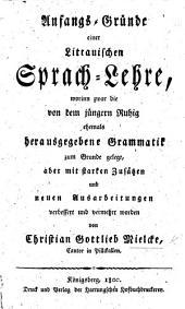 Anfangs-Gründe einer Littauischen Sprach-Lehre, etc