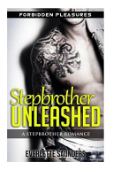 Stepbrother Unleashed