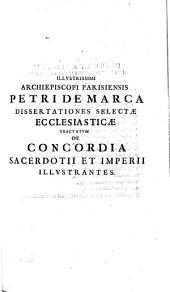 Selectæ observationes ecclesiasticæ: dissertationes de concordia sacerdotii et imperii illustrantes et studio juris ecclesiastici inservientes
