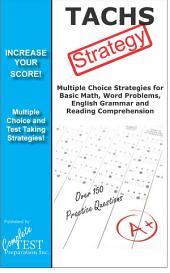 TACHS Test Strategy: Winning multiple choice strategies for the TACHS exam
