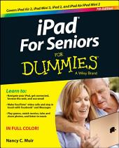iPad For Seniors For Dummies: Edition 7
