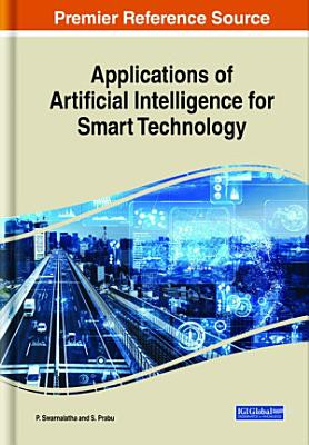 Applications of Artificial Intelligence for Smart Technology PDF