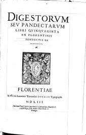 Digesta seu Pandectae: ex Florentinis Pandectis repraesentati, Volume 1