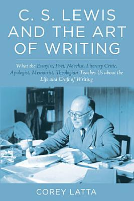 C  S  Lewis and the Art of Writing