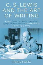 C S Lewis And The Art Of Writing PDF