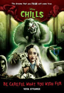 Be Careful What You Wish Fur Disney Chills Book Four  Book PDF