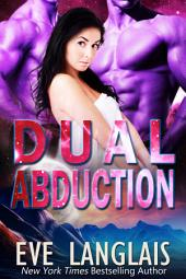 Dual Abduction: Alien Abduction #3