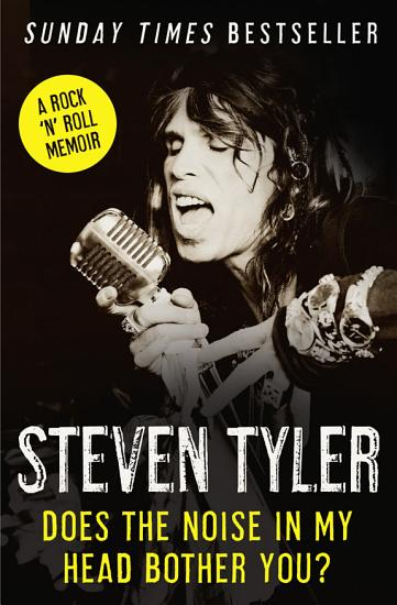Does the Noise in My Head Bother You   The Autobiography PDF
