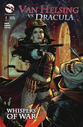 Van Helsing vs. Dracula: Issue #2 Whispers of War