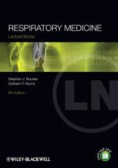 Lecture Notes: Respiratory Medicine: Edition 8