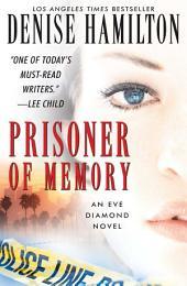 Prisoner of Memory: A Novel